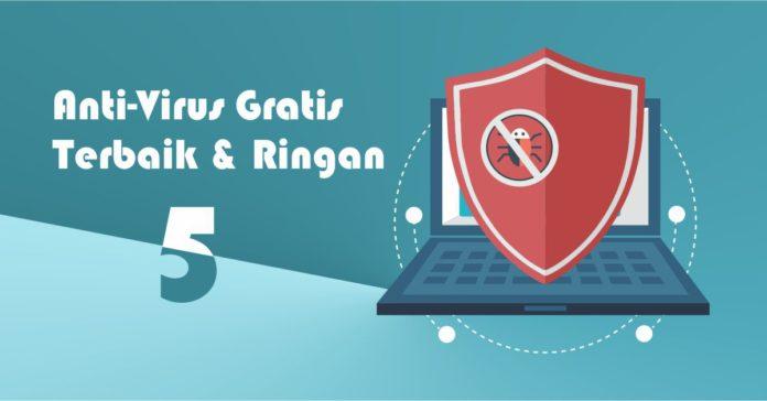 Anti-Virus Terbaik Gratis dan Ringan untuk Windows