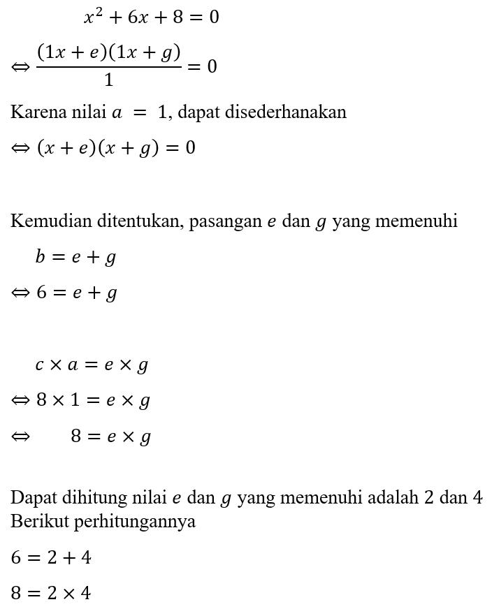Contoh 1 Faktorisasi Bentuk Umum Persamaan Kuadrat (Trinomial)