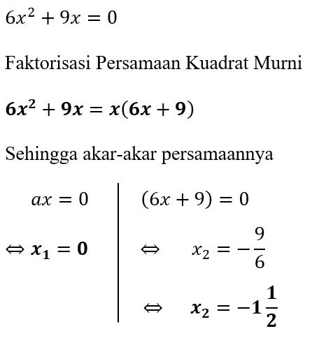 Contoh 1 Faktorisasi Persamaan Kuadrat Murni