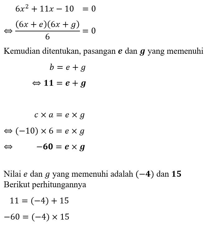 Contoh 2 Faktorisasi Bentuk Umum Persamaan Kuadrat (Trinomial)