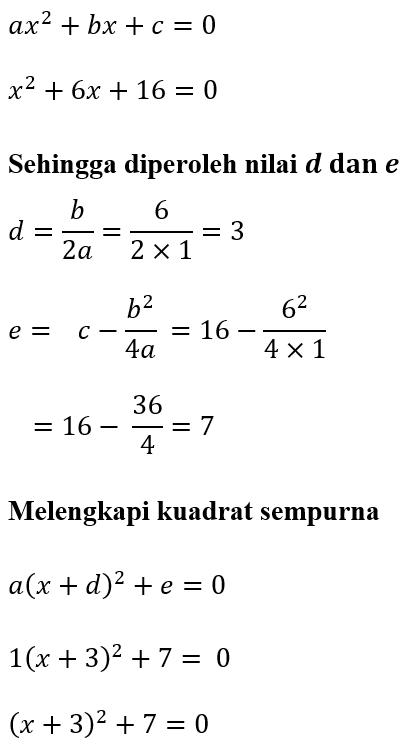 Contoh 4 Melengkapi Kuadrat Sempurna x^2+6x+16