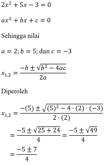 Contoh Rumus ABC dari 2x^2+5x-3=0