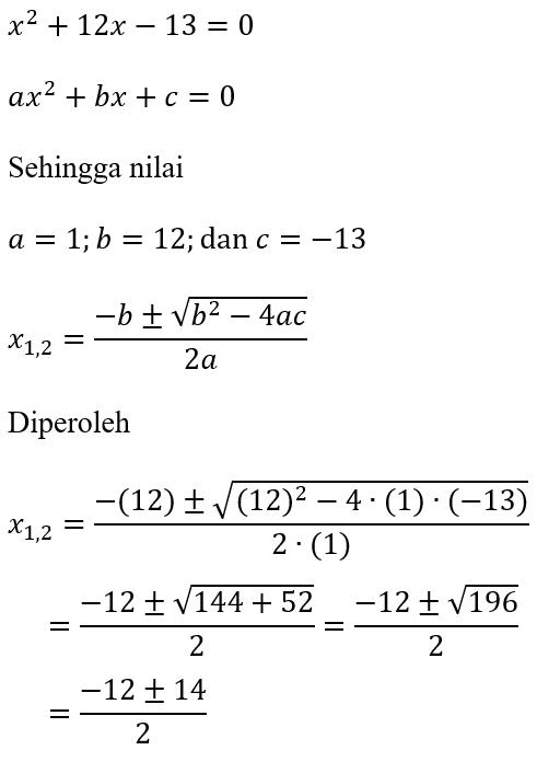 Contoh Rumus ABC dari persamaan kuadrat x^2+12x-13=0
