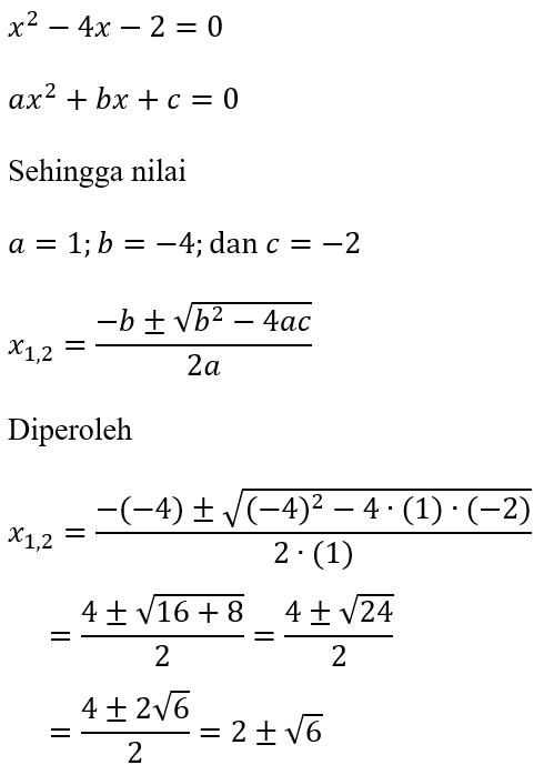Contoh Rumus ABC dari x^2-4x-2=0