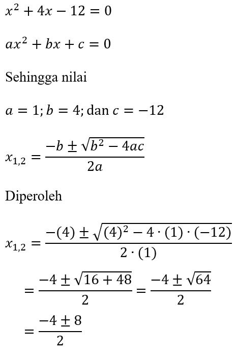 Contoh Rumus ABC dari x^2+4x-12=0