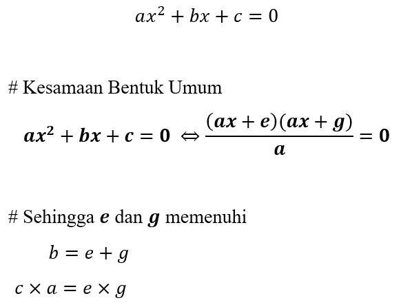 Faktorisasi Bentuk Umum Persamaan Kuadrat (Trinomial)